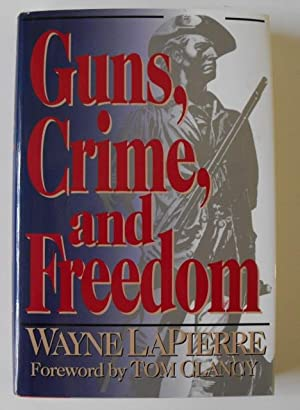 Guns, Crime, and Freedom: LaPierre, Wayne