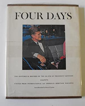 Four Days: The Historical Record of the Death of President Kennedy: United Press International