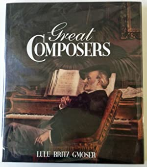 Great Composers: Gmoser, Lulu Britz