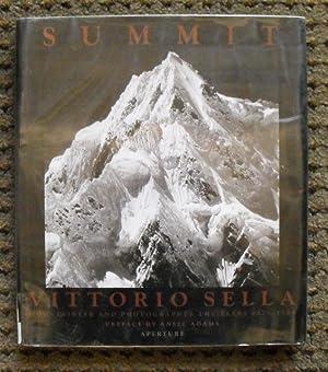 Summit: Mountaineer and Photographer: The Years 1879-1909: Sella, Vittorio