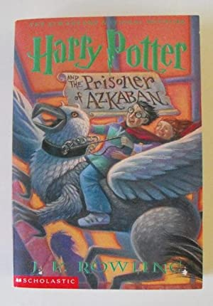 Harry Potter and the Prison of Azkaban: Rowling, J. K.