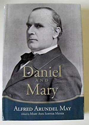 Daniel and Mary: Alfred Arundel May