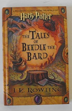The Tales of Beedle the Bard: Rowling, J. K.