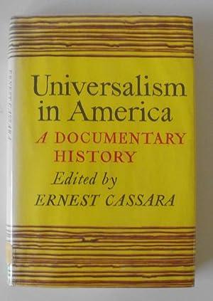 Universalism in America: A Documentary History: Cassara, Ernest