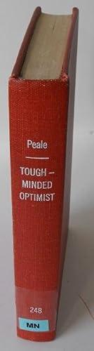 The Tough-minded Optimist: Peale, Norman Vincent