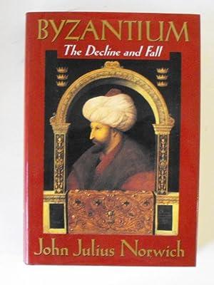 Byzantium: The Decline and Fall: Norwich, John Julius