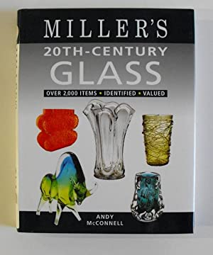 Miller's 20th Century Glass (Miller's Guide): McConnell, Andy
