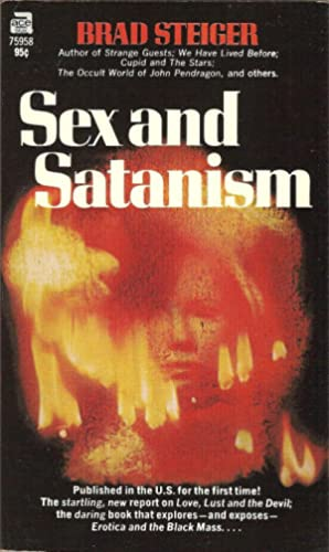 Sex and Satanism: Brad Steiger