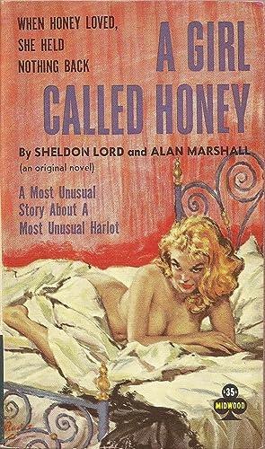 A Girl Called Honey: Sheldon Lord and Alan Marshall
