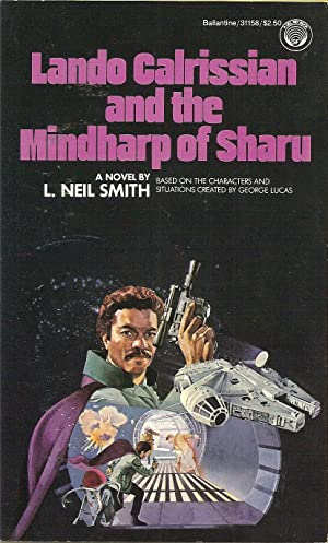 Lando Calrissian and the Mindharp of Sharu: L. Neil Smith