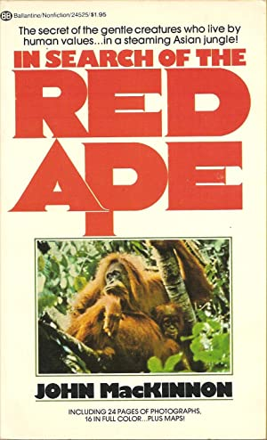 In Search of the Red Ape: John MacKinnon