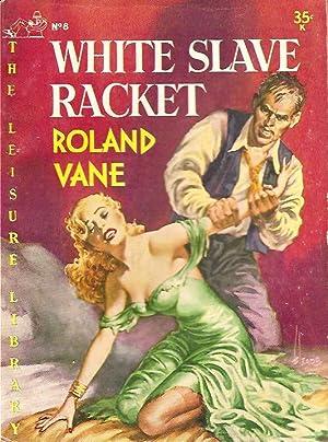 White Slave Racket: Roland Vane