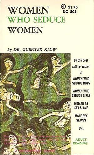 Women Who Seduce Women: Dr. Guenter Klow