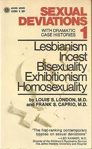 Sexual Deviations 1: Louis S. London