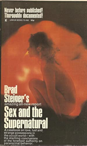 Sex and the Supernatural: Brad Steiger