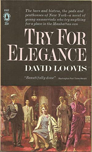 Try for Elegance: David Loovis