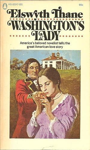 Washington's Lady: Elswyth Thane