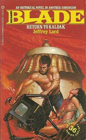 Return to Kaldak: Jeffrey Lord