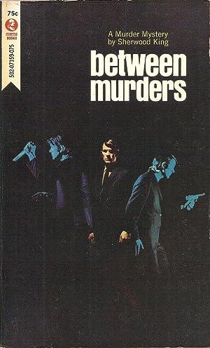 Between Murders: Sherwood King