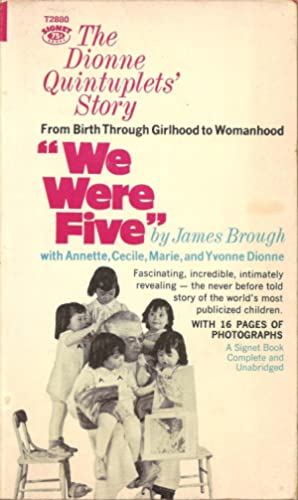 We Were Five / The Dionne Quintuplets' Story: James Brough
