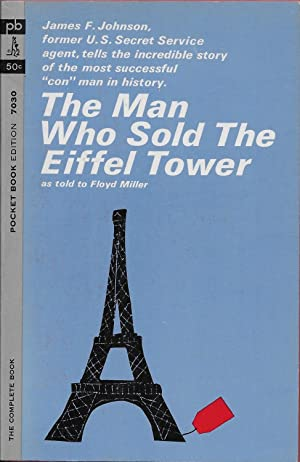 The Man Who Sold the Eiffel Tower: James F. Johnson