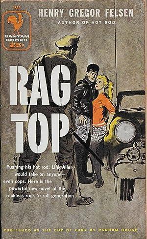 Rag Top: Henry Gregor Felsen