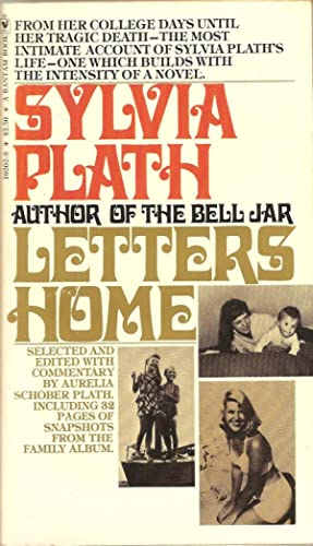 Letters Home: Sylvia Plath