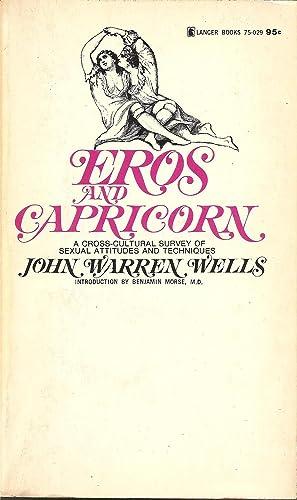 Eros and Capricorn: John Warren Wells