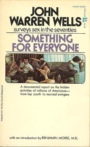 Something for Everyone: John Warren Wells