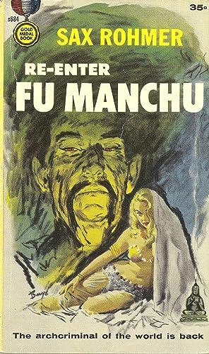 Re-Enter Fu Manchu: Sax Rohmer