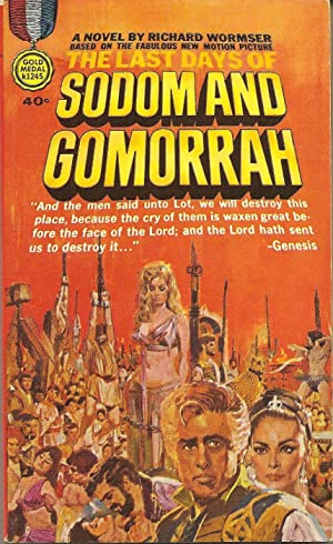 The Last Days of Sodom and Gomorrah: Richard Wormser