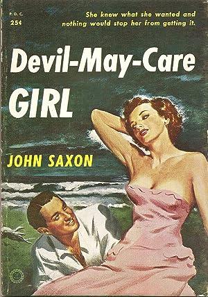 Devil-May-Care Girl: John Saxon
