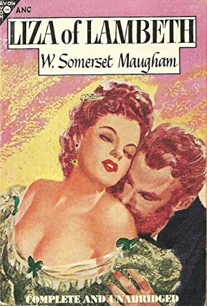 Liza of Lambeth: W. Somerset Maugham