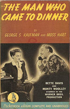 The Man Who Came to Dinner: George S. Kaufman
