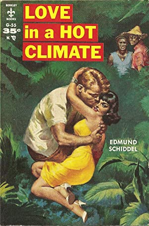 Love in a Hot Climate: Edmund Schiddel