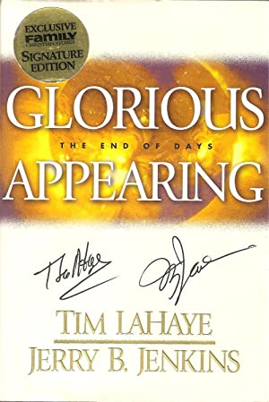 Glorious Appearing: The End of Days: Tim LaHaye and