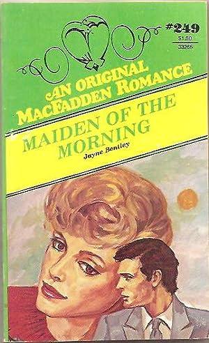 Maiden of the Morning: Jayne Bentley