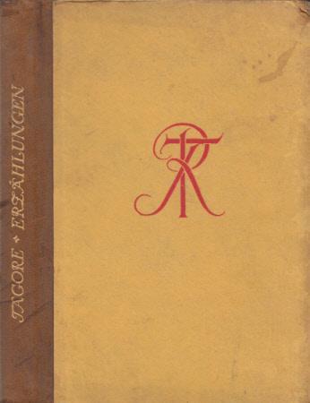 Erzählungen. Dt. Übertr. v. Annemarie von Puttkamer.: Tagore, Rabindranath: