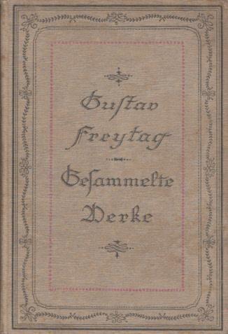 Aufsätze zur Geschichte, Litteratur (Literatur) und Kunst.: Freytag, Gustav: