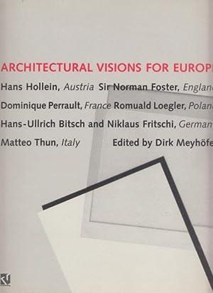 Architectural Visions for Europe. Hans Hollein, Austria;: Meyhöfer, Dirk (Ed.):