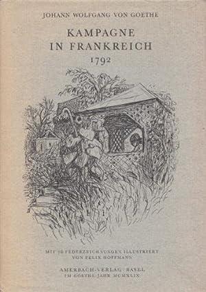 Kampagne in Frankreich 1792. Mit 76 Federzeichg.: Goethe, Johann Wolfgang