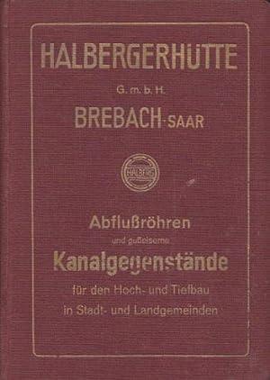 Musterbuch über Abflussröhren und gusseiserne Kanalgegenstände für: Halbergerhütte G.m.b.H., Brebach-Saar: