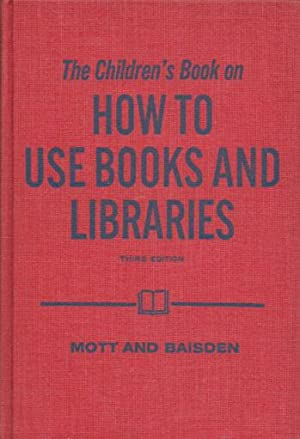 The children's book on how to use books and libraries.