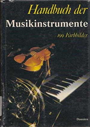 Handbuch der Musikinstrumente. Mit zahlr. s/w u.: Buchner, Alexander: