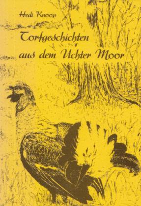 Torfgeschichten aus dem Uchter Moor. Verse zum: Knoop, Hedi: