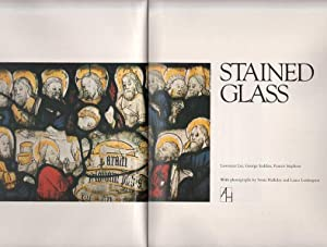 Stained Glass. With photographs by Sonia Halliday and Laura Lushington.