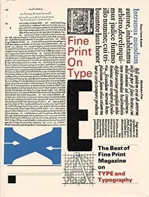 Fine Print on Type: The Best of Fine Print Magazine on Type and Typography.
