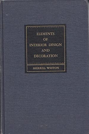 Elements of Interior Design and Decoration.