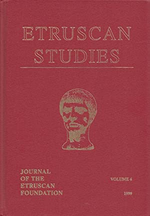 Etruscan Studies - Journal of the Etruscan Foundation. Volume 6, 1999.