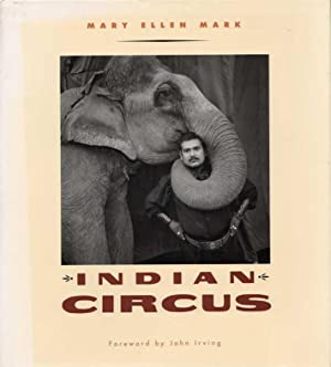 Indian Circus. Foreword by John Irving.